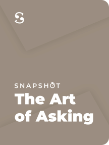 The Art of Asking: How I Learned to Stop Worrying and Let People Help