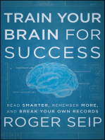 Train Your Brain For Success: Read Smarter, Remember More, and Break Your Own Records