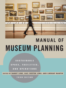 Manual of Museum Planning: Sustainable Space, Facilities, and Operations