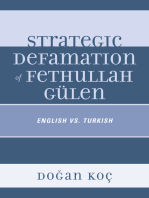 Strategic Defamation of Fethullah Gülen: English vs. Turkish