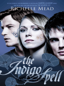 THE INDIGO SPELL by Richelle Mead (Bloodlines 3) - First Chapter