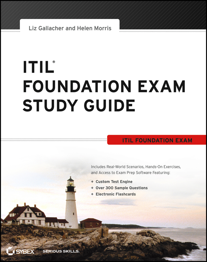 Itil Foundation Exam Study Guide By Liz Gallacher And Helen Morris