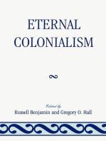 Eternal Colonialism