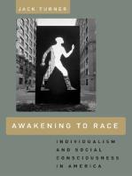 Awakening to Race