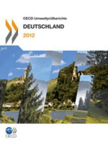 OECD-Umweltprüfberichte:  Deutschland 2012