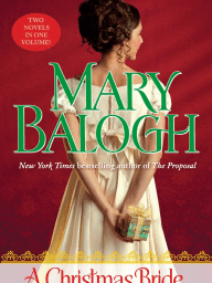 A CHRISTMAS BRIDE/CHRISTMAS BEAU by Mary Balogh, Excerpt