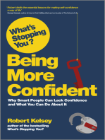 What's Stopping You? Being More Confident