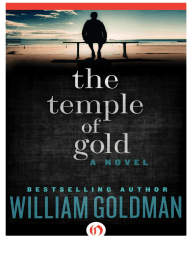 Temple of Gold by William Goldman (Excerpt)