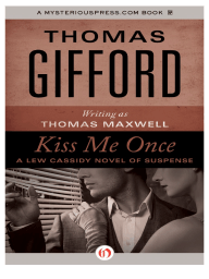 Kiss Me Once by Thomas Gifford {Excerpt}