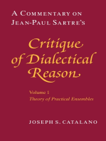 A Commentary on Jean-Paul Sartre's Critique of Dialectical Reason, Volume 1, Theory of Practical Ensembles