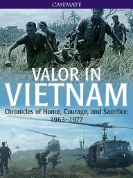 Valor in Vietnam by Allen B. Clark {An Excerpt}