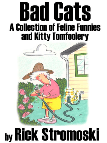Bad Cats; A Collection of Feline Funnies and Kitty Tomfoolery