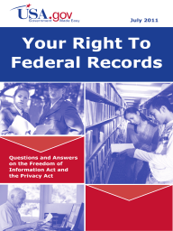 Your Right to Federal Records; Questions and Answers on the Freedom of Information Act and the Privacy Act