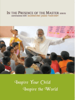 Inspire Your Child Inspire the World: In the Presence of the Master