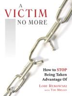 A Victim No More