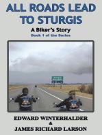 All Roads Lead To Sturgis