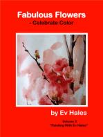 """Fabulous Flowers"": Celebrate Color"