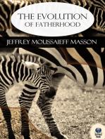 The Evolution of Fatherhood