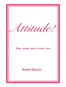 Attitude! For Your Best Lived Life