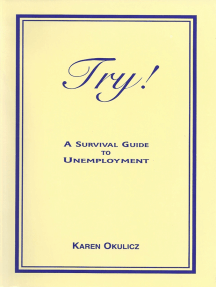 Try! A Survival Guide to Unemployment