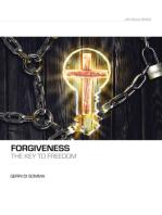 Forgiveness the Key to Freedom