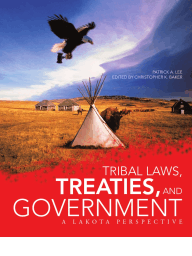 Tribal Laws, Treaties, and Government by Patrick A. Lee