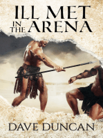 Ill Met in the Arena
