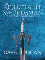 The Reluctant Swordsman