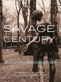 Savage Century: Back to Barbarism