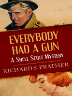 Everybody Had a Gun