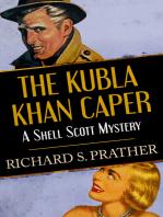 The Kubla Khan Caper