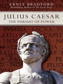 Julius Caesar: The Pursuit of Power