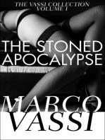 The Stoned Apocalypse