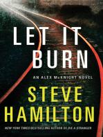 Let It Burn; An Alex McKnight Novel