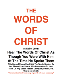 THE WORDS OF CHRIST By St JOHN: Hear the words of Christ
