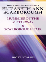 Mummies of the Motorway & Scarborough Fair