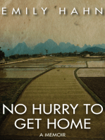 No Hurry to Get Home
