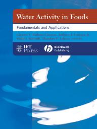 Water Activity in Foods