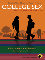 College Sex - Philosophy for Everyone
