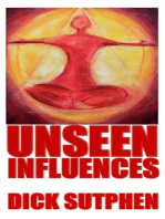 Unseen Influences