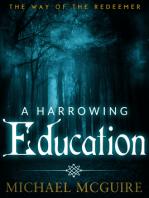 A Harrowing Education