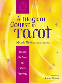 A Magical Course in Tarot by Michele Morgan - Read Online