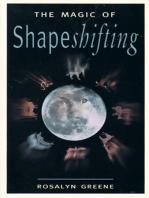 The Magic of Shapeshifting
