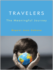 Travelers: The Meaningful Journey