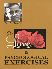 On Love & Psychological Exercises: With Some Aphorisms & Other Essays