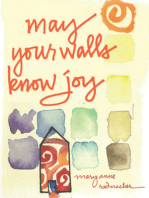 May Your Walls Know Joy