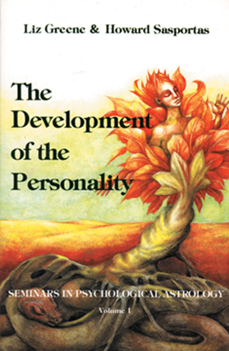 The Development of Personality by Liz Greene and Howard Sasportas - Book -  Read Online