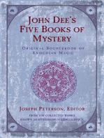 John Dee's Five Books of Mystery: Original Sourcebook of Enochian Magic