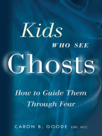 Kids Who See Ghosts