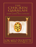The Chicken Qabalah of Rabbi Lamed Ben Clifford: Dilettante's Guide to What You Do and Do Not Need to Know to Become a Qabalist
